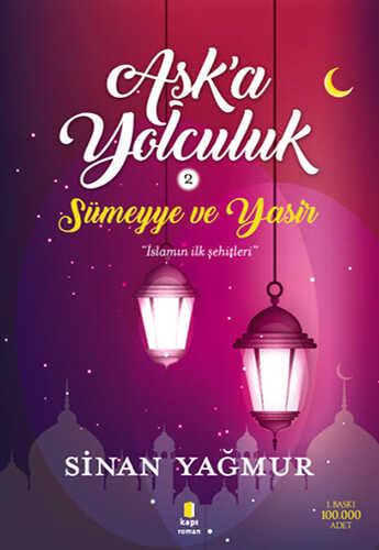 Kapı Yayınları - Aşka Yolculuk 2 - Sümeyye ve Yasir