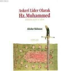İnkılab Yayınları - Askeri Lider Olarak Hz. Muhammed (S.A.V)