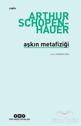 Yapı Kredi Yayınları - Aşkın Metafiziği
