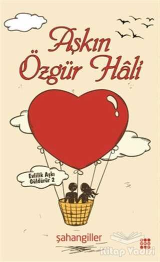 Dokuz Yayınları - Aşkın Özgür Hali