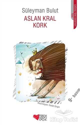 Can Çocuk Yayınları - Aslan Kral Kork