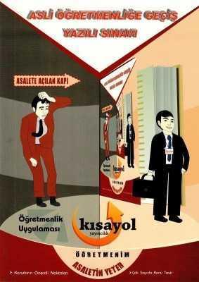 Kısayol Yayınları - ASLİ ÖĞRETMENLİĞE GEÇİŞ YAZILI SINAVI / kısayol yay