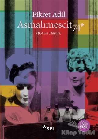 Sel Yayıncılık - Asmalımescit 74