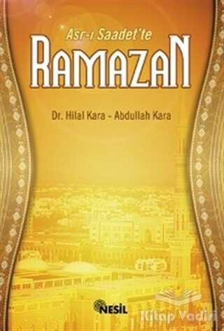 Nesil Yayınları - Asr-ı Saadet'te Ramazan