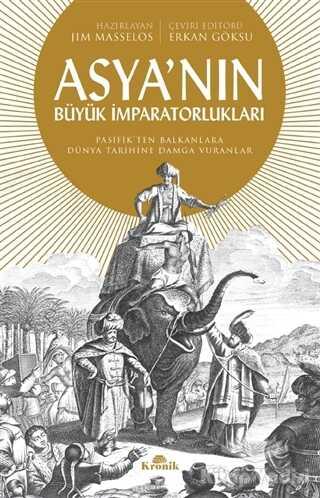 Kronik Kitap - Asya'nın Büyük İmparatorlukları