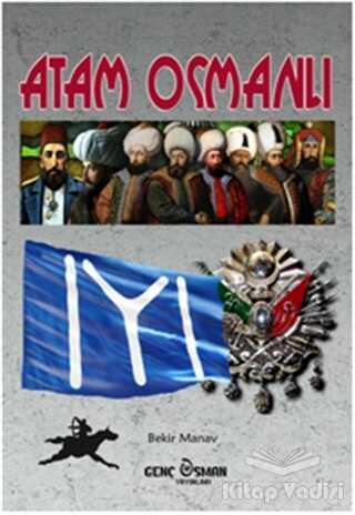 Genç Osman - Atam Osmanlı