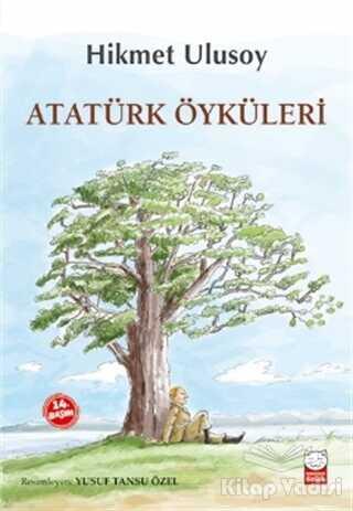Kırmızı Kedi Çocuk - Atatürk Öyküleri