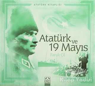 Altın Kitaplar - Atatürk ve 19 Mayıs