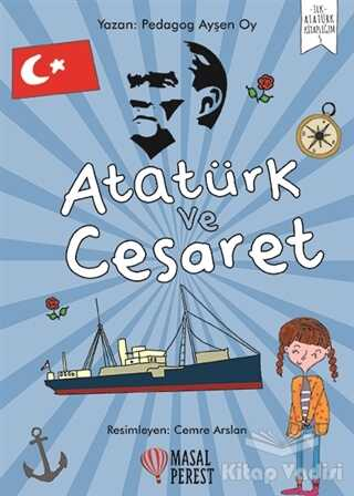Masalperest - Atatürk ve Cesaret