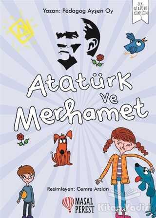 Masalperest - Atatürk ve Merhamet