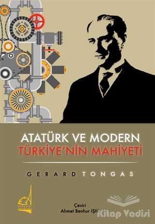 Boğaziçi Yayınları - Atatürk ve Modern Türkiye'nin Mahiyeti
