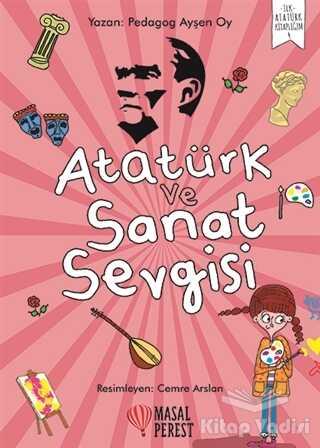 Masalperest - Atatürk ve Sanat Sevgisi