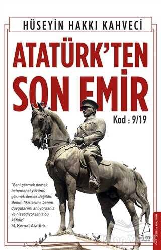 Destek Yayınları - Atatürk'ten Son Emir