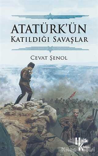 Halk Kitabevi - Atatürk'ün Katıldığı Savaşlar