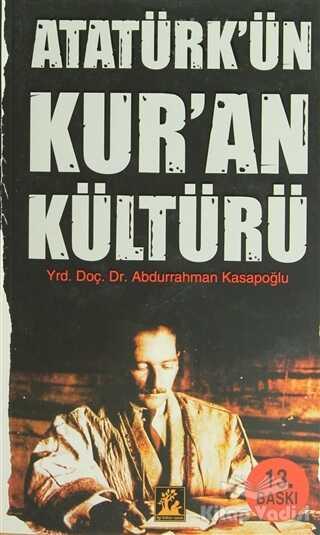 İlgi Kültür Sanat Yayınları - Atatürk'ün Kuran Kültürü