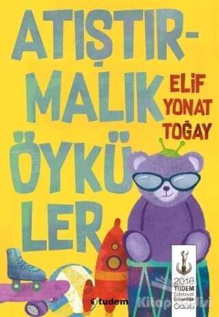Tudem Yayınları - Atıştırmalık Öyküler