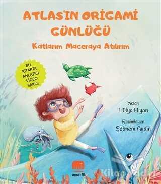 Uçan Fil Yayınları - Atlas'ın Origami Günlüğü