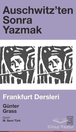 Ketebe Yayınları - Auschwitz'ten Sonra Yazmak