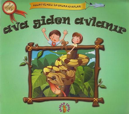 Safran Yayınları - Ava Giden Avlanır - Kolay Ve Hızlı Okuma Serisi - Bitişik El Yazısı İle... / Safran Çocuk