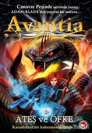 Beyaz Balina Yayınları - Avantia Günlükleri 4: Ateş ve Öfke