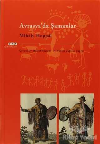 Yapı Kredi Yayınları - Avrasya'da Şamanlar
