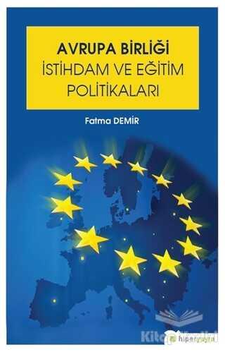 Hiperlink Yayınları - Avrupa Birliği İstihdam ve Eğitim Politikaları