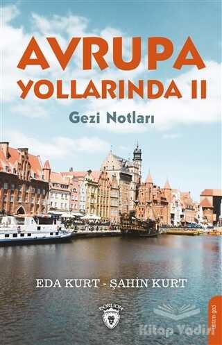 Dorlion Yayınevi - Avrupa Yollarında 2