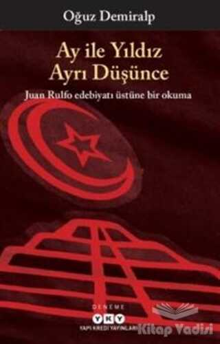 Yapı Kredi Yayınları - Ay ile Yıldız Ayrı Düşünce