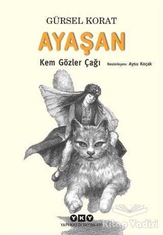 Yapı Kredi Yayınları - Ayaşan - Kem Gözler Çağı