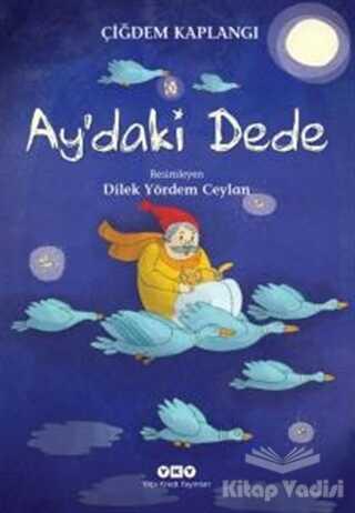 Yapı Kredi Yayınları - Ay'daki Dede