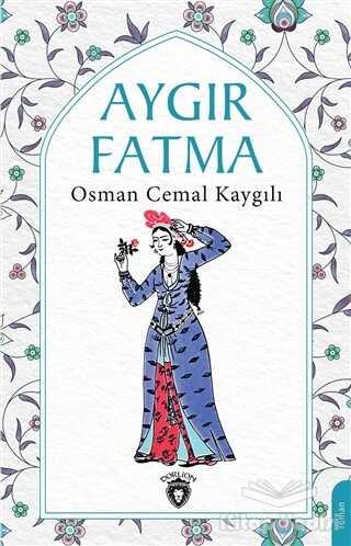 Dorlion Yayınevi - Aygır Fatma