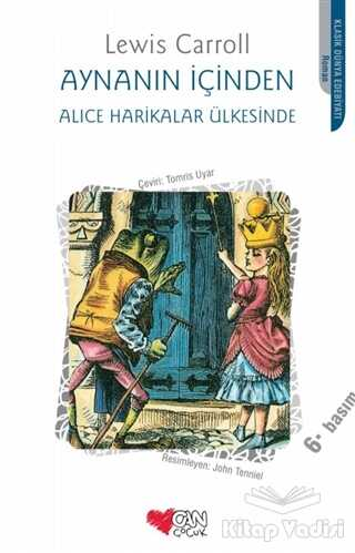 Can Çocuk Yayınları - Aynanın İçinden - Alice Harikalar Ülkesinde