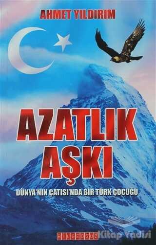 Bilgeoğuz Yayınları - Azatlık Aşkı