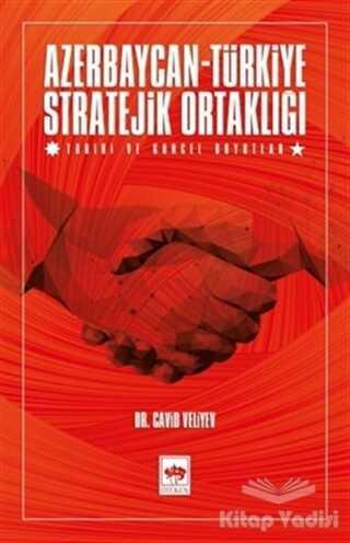 Ötüken Neşriyat - Azerbaycan-Türkiye Stratejik Ortaklığı