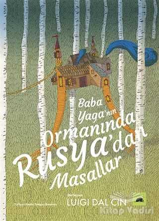 Kolektif Kitap - Baba Yaga'nın Ormanında Rusya'dan Masallar