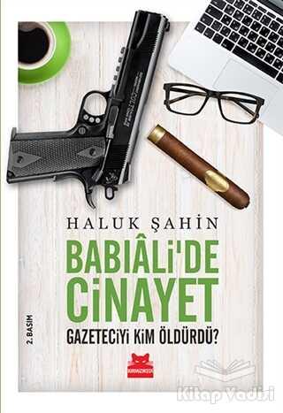Kırmızı Kedi Yayınevi - Babıali'de Cinayet