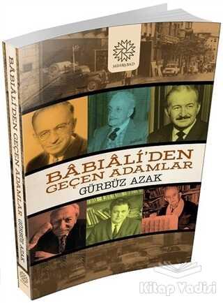 Mihrabad Yayınları - Babıali'den Geçen Adamlar