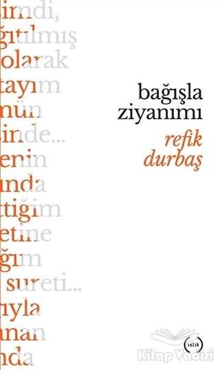 Islık Yayınları - Bağışla Ziyanımı