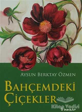İnkılap Kitabevi - Bahçemdeki Çiçekler