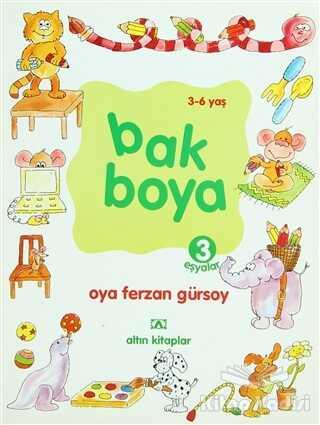 Altın Kitaplar - Çocuk Kitapları - Bak Boya 3 Eşyalar