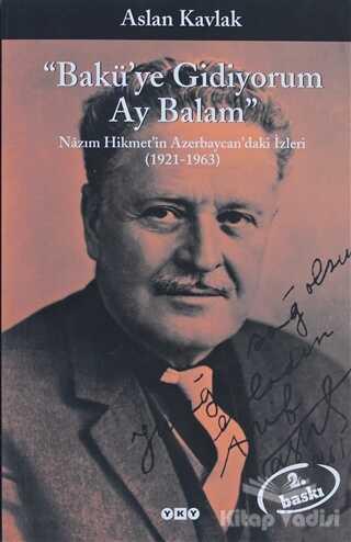 Yapı Kredi Yayınları - Bakü'ye Gidiyorum Ay Balam