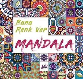 Yade Kitap - Bana Renk Ver - Mandala