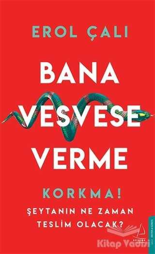 Destek Yayınları - Bana Vesvese Verme