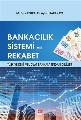 Ekin Basım Yayın - Akademik Kitaplar - Bankacılık Sistemi ve Rekabet