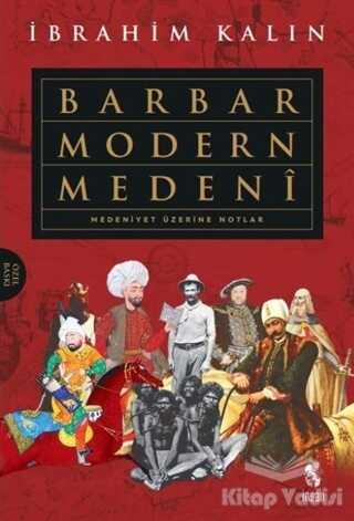 İnsan Yayınları - Barbar Modern Medeni (Ciltli)