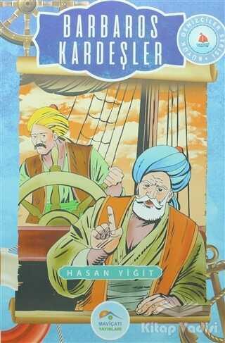 Maviçatı Yayınları - Barbaros Kardeşler