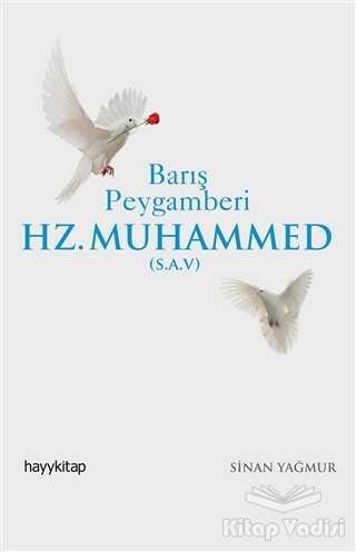 Hayykitap - Barış Peygamberi Hz.Muhammed (S.A.V)