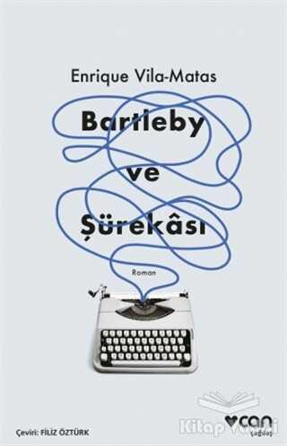 Can Yayınları - Bartleby ve Şürekası