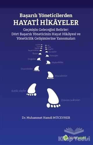 Hiperlink Yayınları - Başarılı Yöneticilerden Hayati Hikayeler