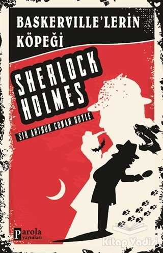 Parola Yayınları - Baskerville'lerin Köpeği - Sherlock Holmes